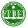Good luck grunge rubber stamp on white, vector illustration